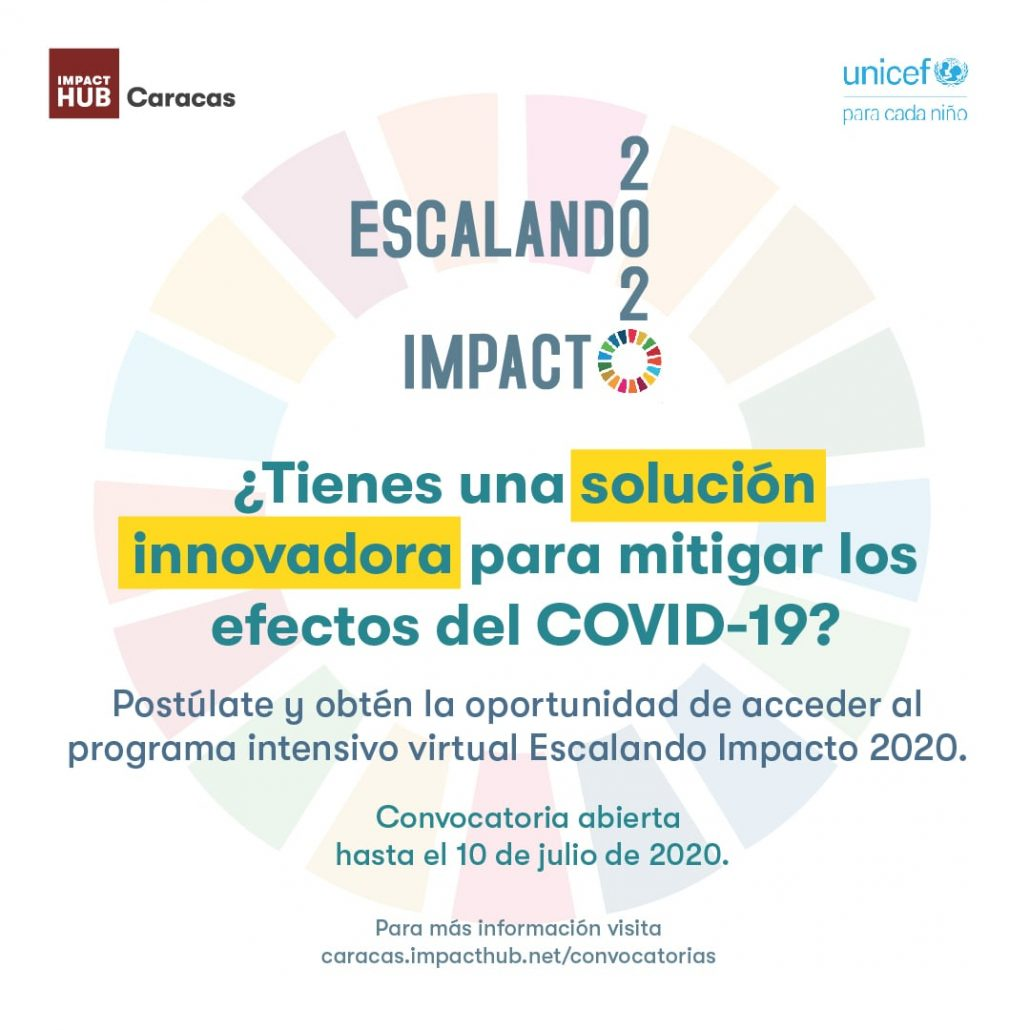 UNICEF e Impact Hub Caracas convocan a su programa de desarrollo Escalando Impacto 2020