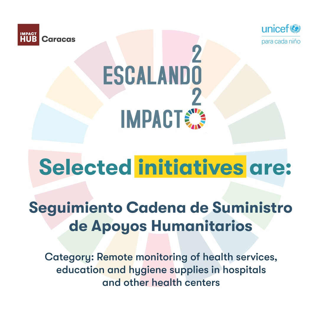 Seguimiento Cadena de Suministro de Apoyos Humanitarios, initiative selected in Escaling Impact 2020 Program