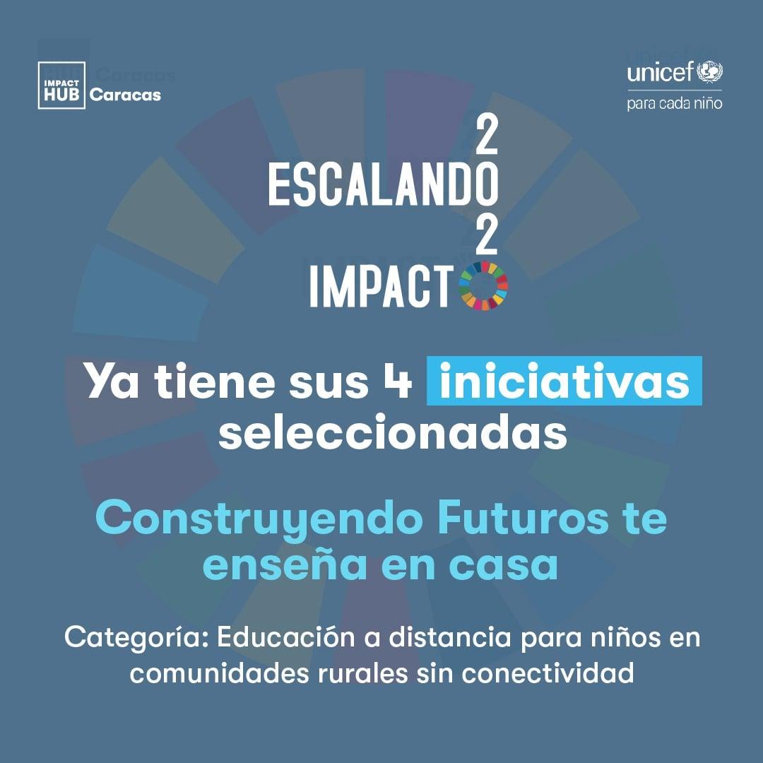 Construyendo Futuros, iniciativa seleccionada en Escalando Impacto 2020